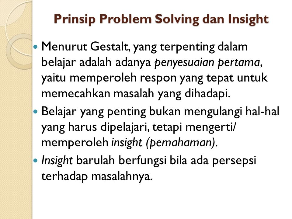 Prinsip Problem Solving dan Insight