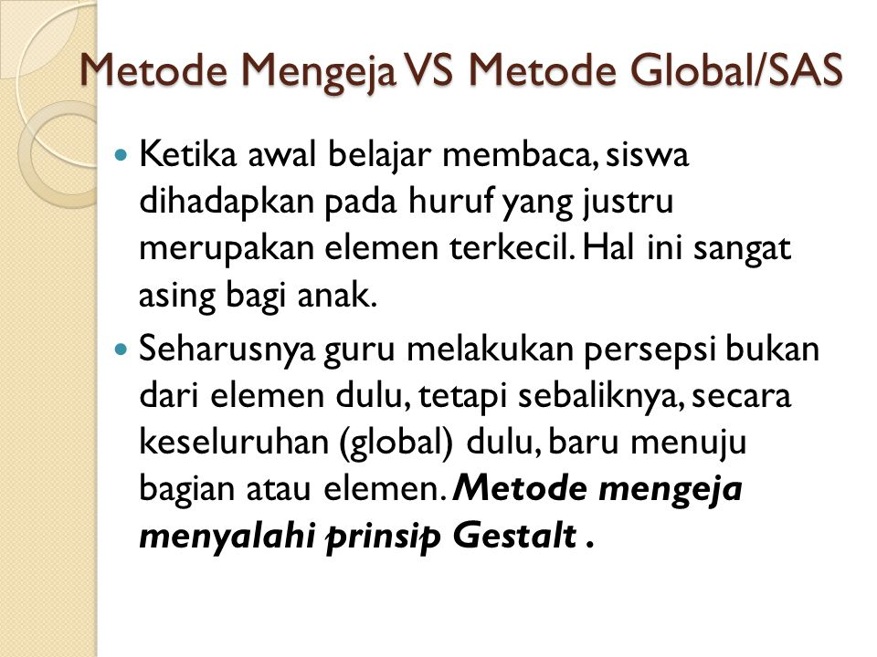 Metode Mengeja VS Metode Global/SAS