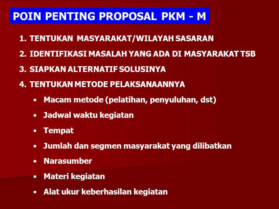 POIN PENTING PROPOSAL PKM - M