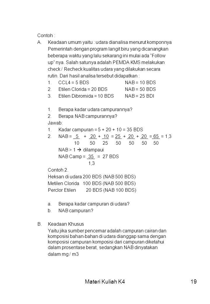 Materi Kuliah K4 Contoh :