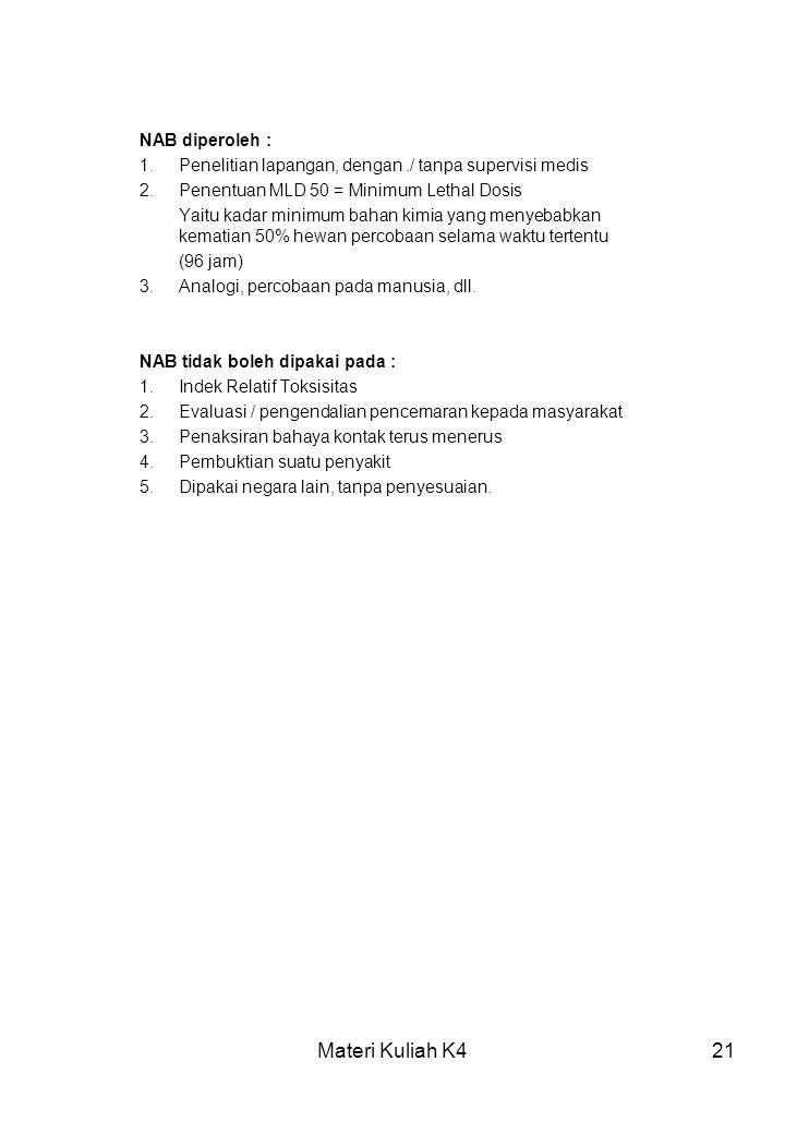 Materi Kuliah K4 NAB diperoleh :