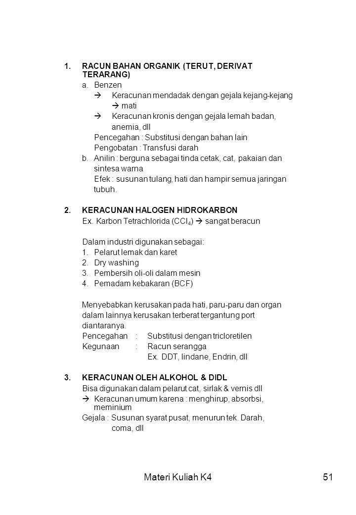 Materi Kuliah K4 1. RACUN BAHAN ORGANIK (TERUT, DERIVAT TERARANG)