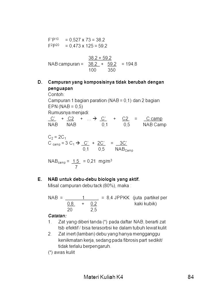 Materi Kuliah K4 F'P10 = 0,527 x 73 = 38,2 F2P20 = 0,473 x 125 = 59,2