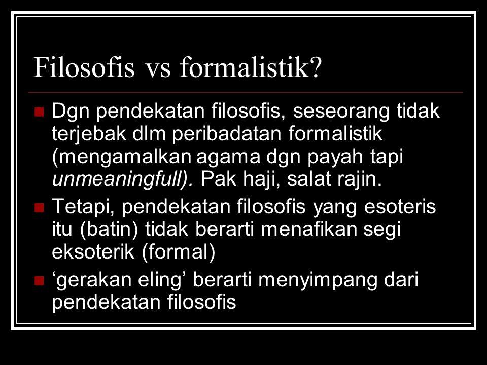 Filosofis vs formalistik