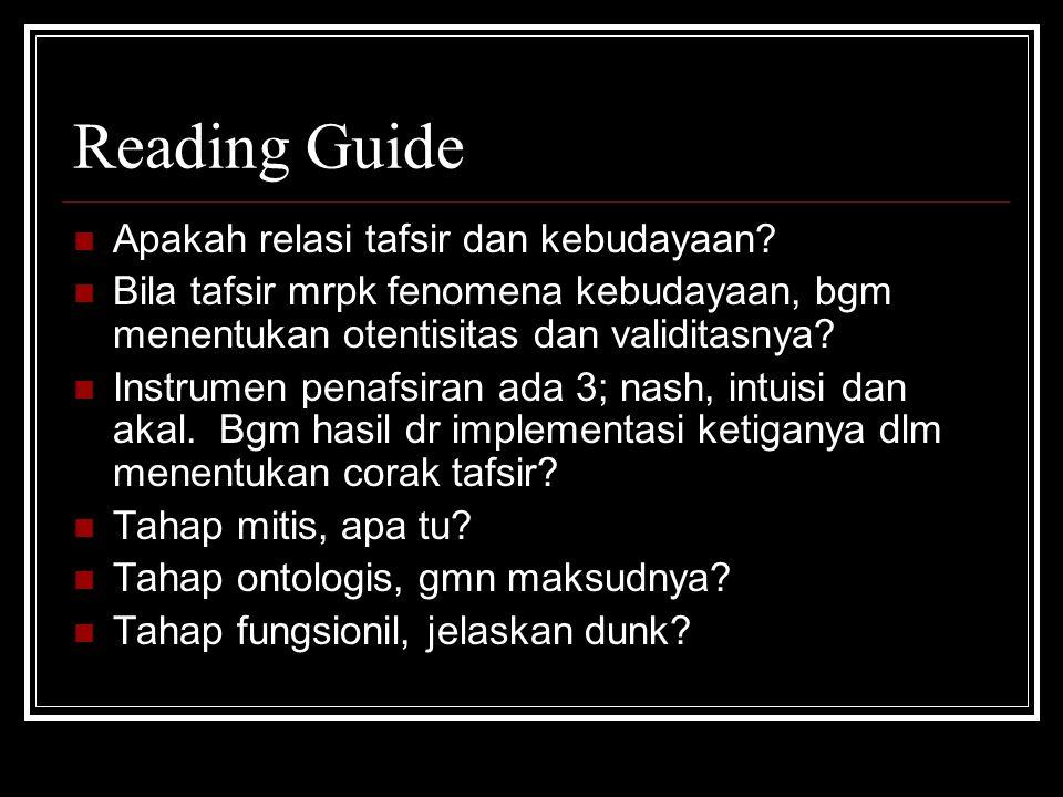 Reading Guide Apakah relasi tafsir dan kebudayaan