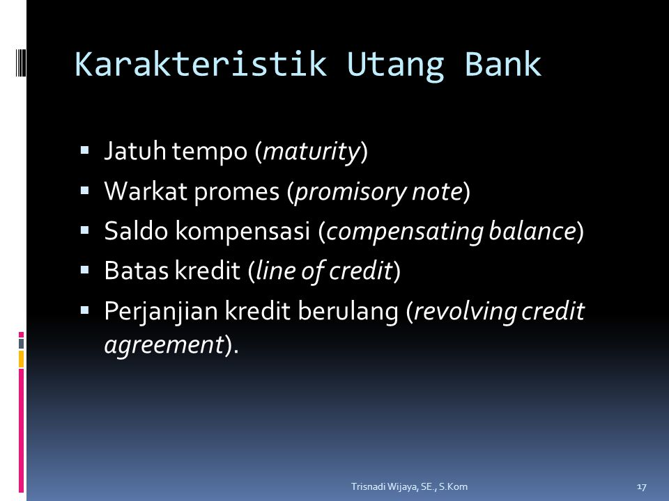Karakteristik Utang Bank