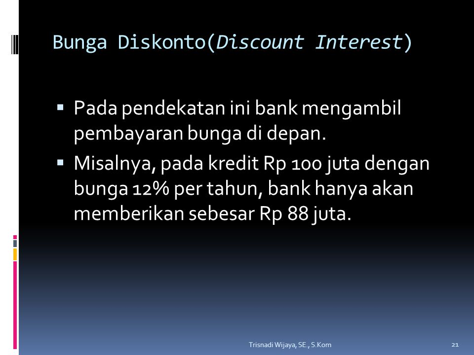 Bunga Diskonto(Discount Interest)