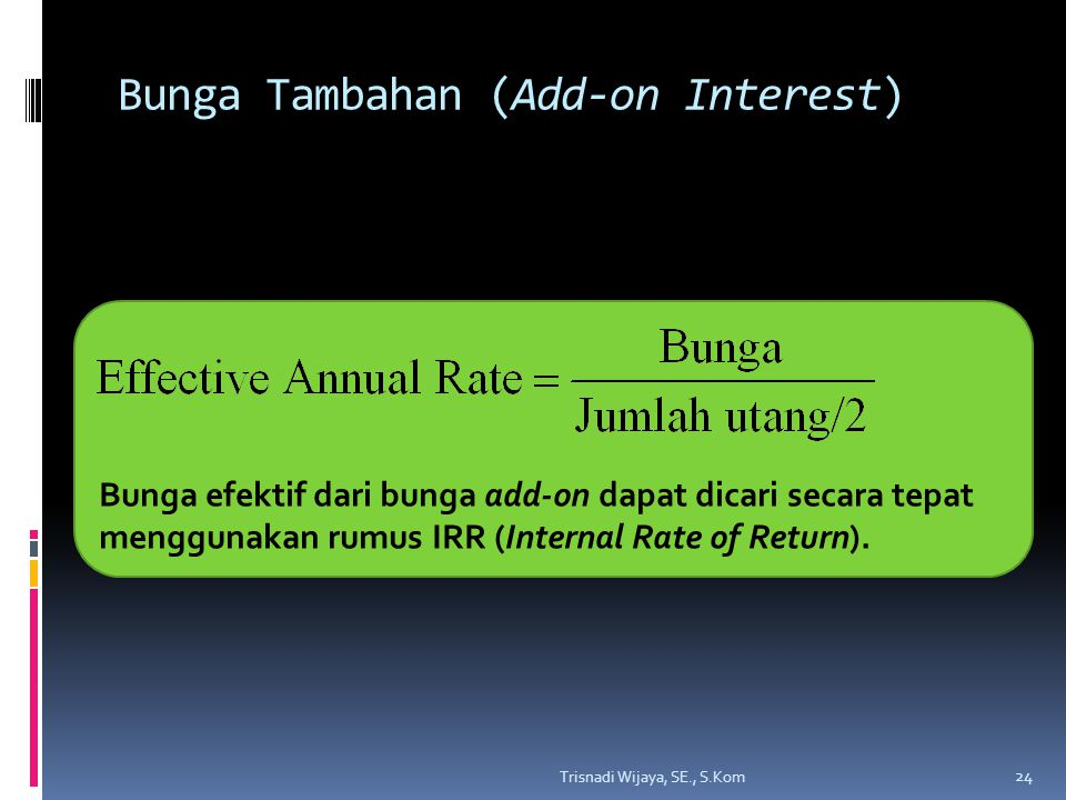 Bunga Tambahan (Add-on Interest)