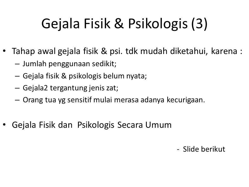 Gejala Fisik & Psikologis (3)