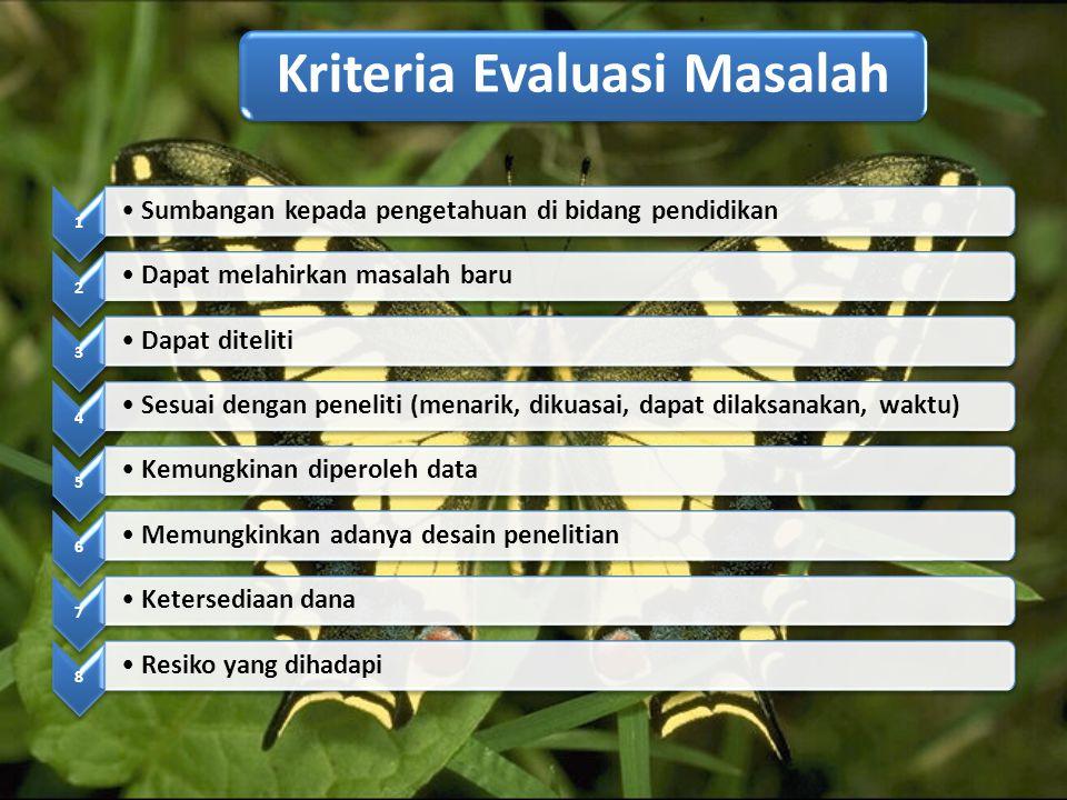 Kriteria Evaluasi Masalah