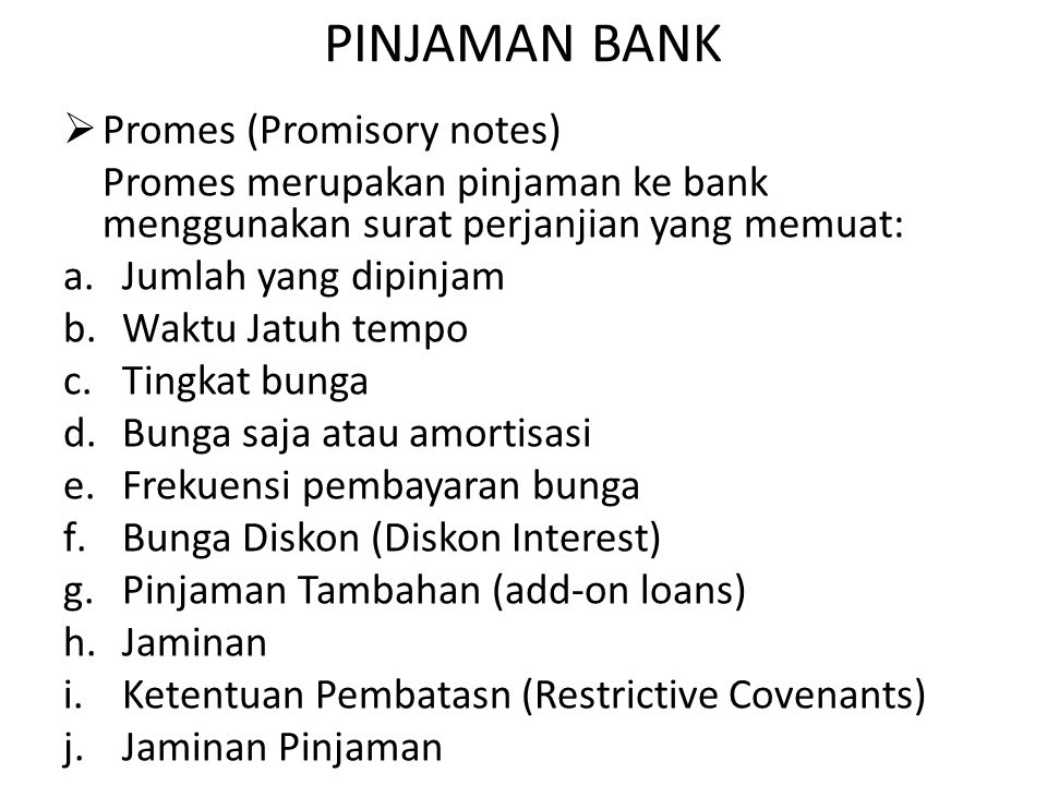 PINJAMAN BANK Promes (Promisory notes)