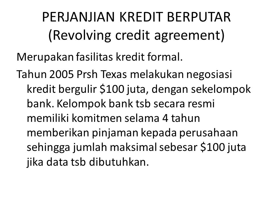 PERJANJIAN KREDIT BERPUTAR (Revolving credit agreement)
