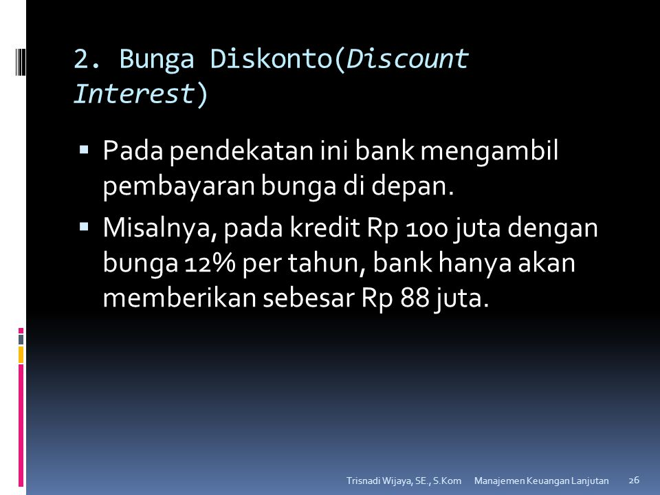 2. Bunga Diskonto(Discount Interest)