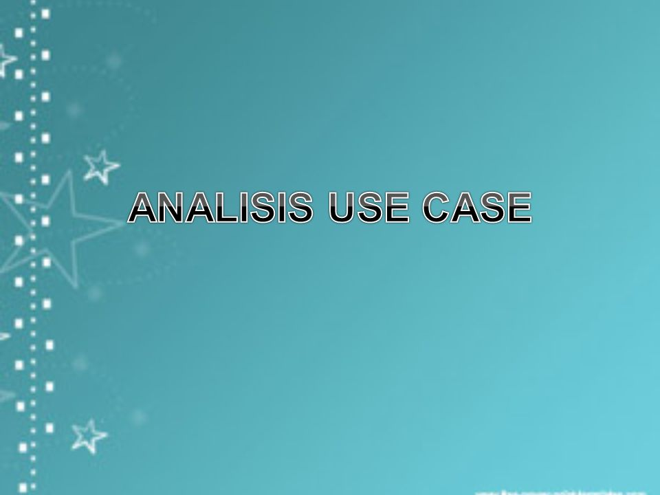 ANALISIS USE CASE