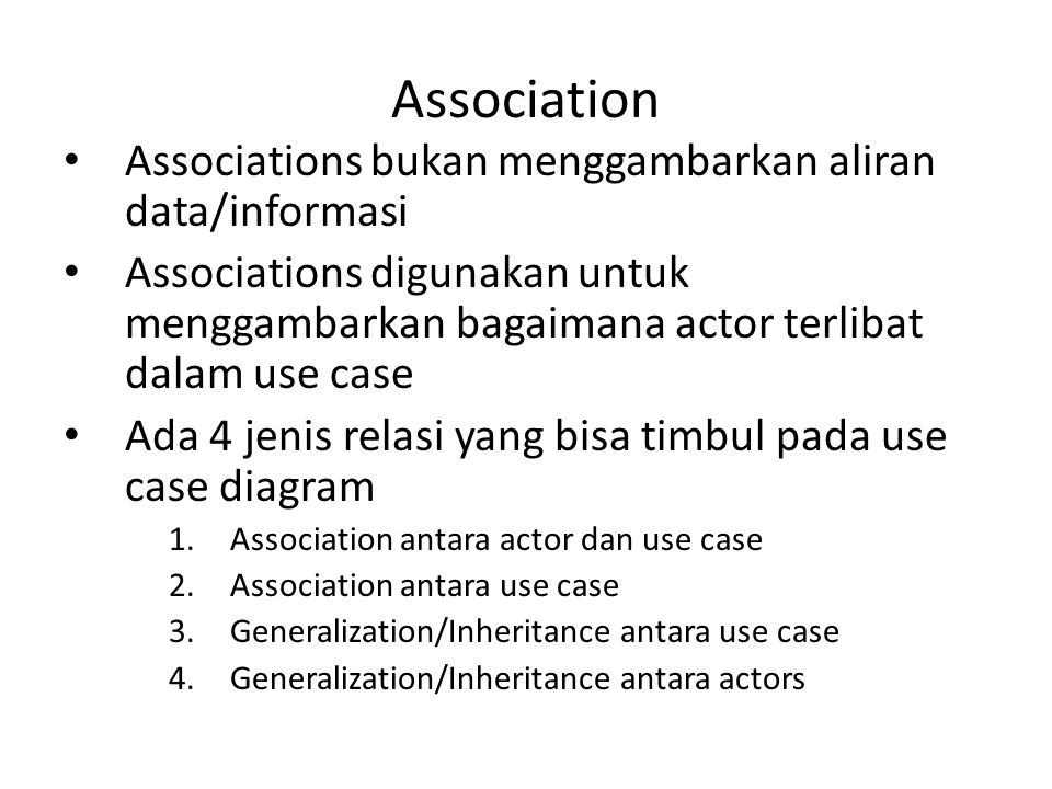 Association Associations bukan menggambarkan aliran data/informasi