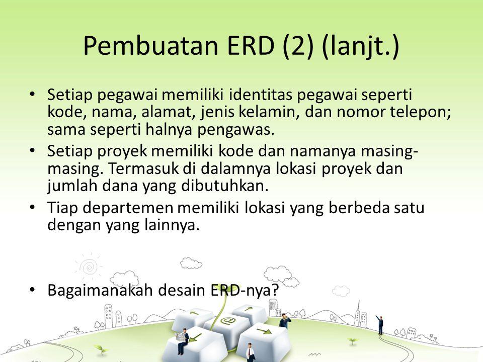 Pembuatan ERD (2) (lanjt.)