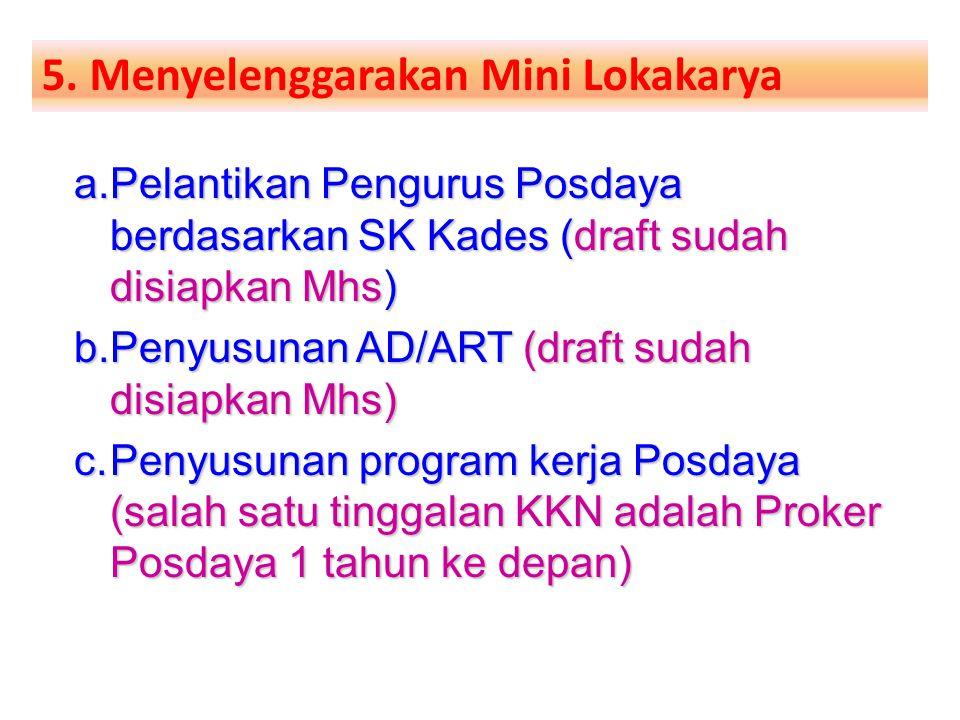 5. Menyelenggarakan Mini Lokakarya