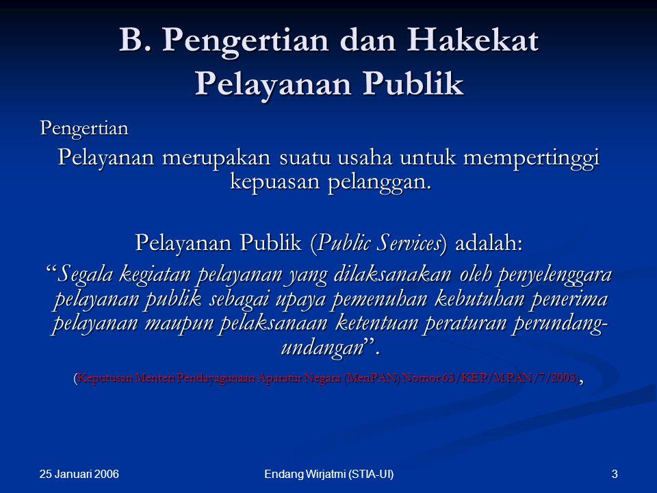 B. Pengertian dan Hakekat Pelayanan Publik