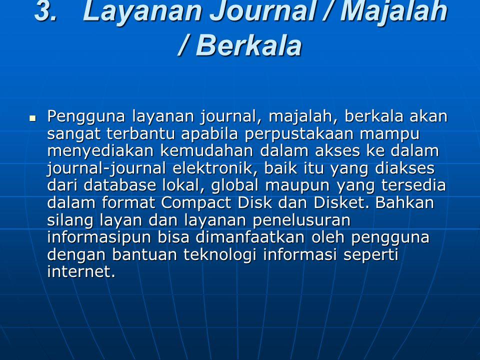 3. Layanan Journal / Majalah / Berkala