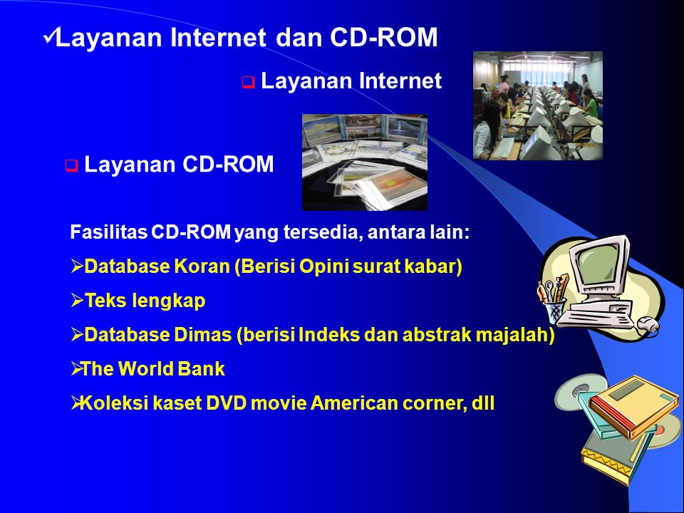 Layanan Internet dan CD-ROM