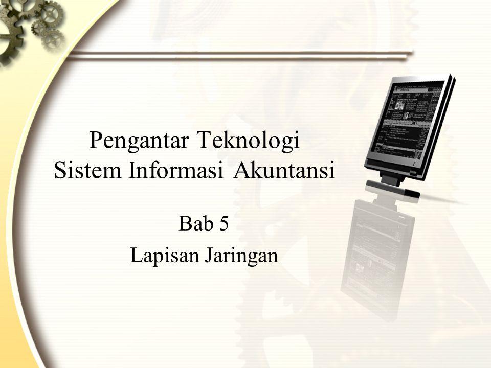 Pengantar Teknologi Sistem Informasi Akuntansi