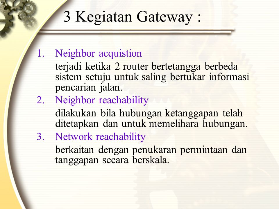 3 Kegiatan Gateway : Neighbor acquistion
