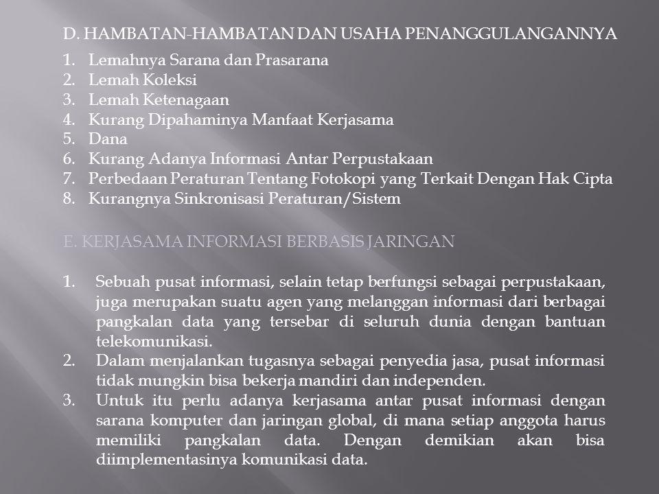 D. HAMBATAN-HAMBATAN DAN USAHA PENANGGULANGANNYA