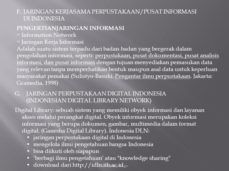 JARINGAN KERJASAMA PERPUSTAKAAN/PUSAT INFORMASI DI INDONESIA