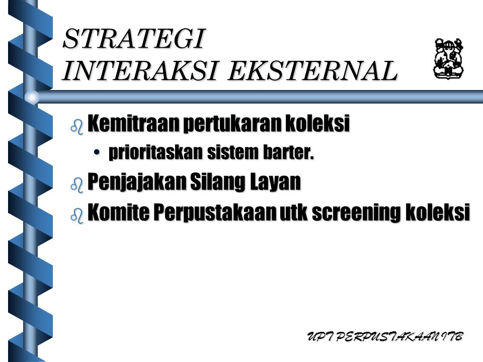 STRATEGI INTERAKSI EKSTERNAL