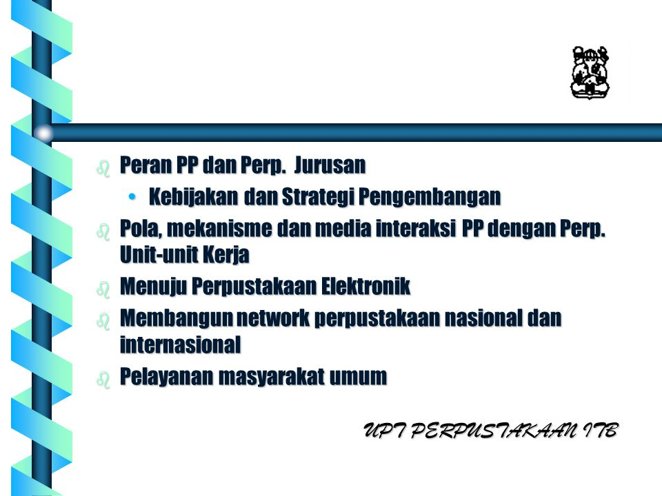 Peran PP dan Perp. Jurusan
