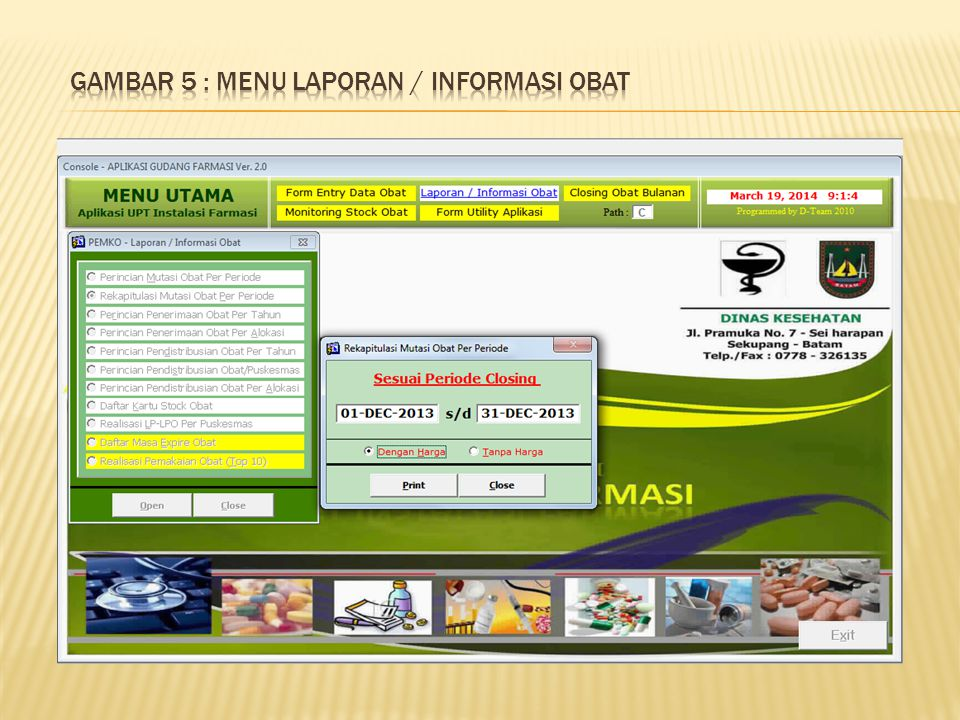 Gambar 5 : Menu laporan / informasi obat