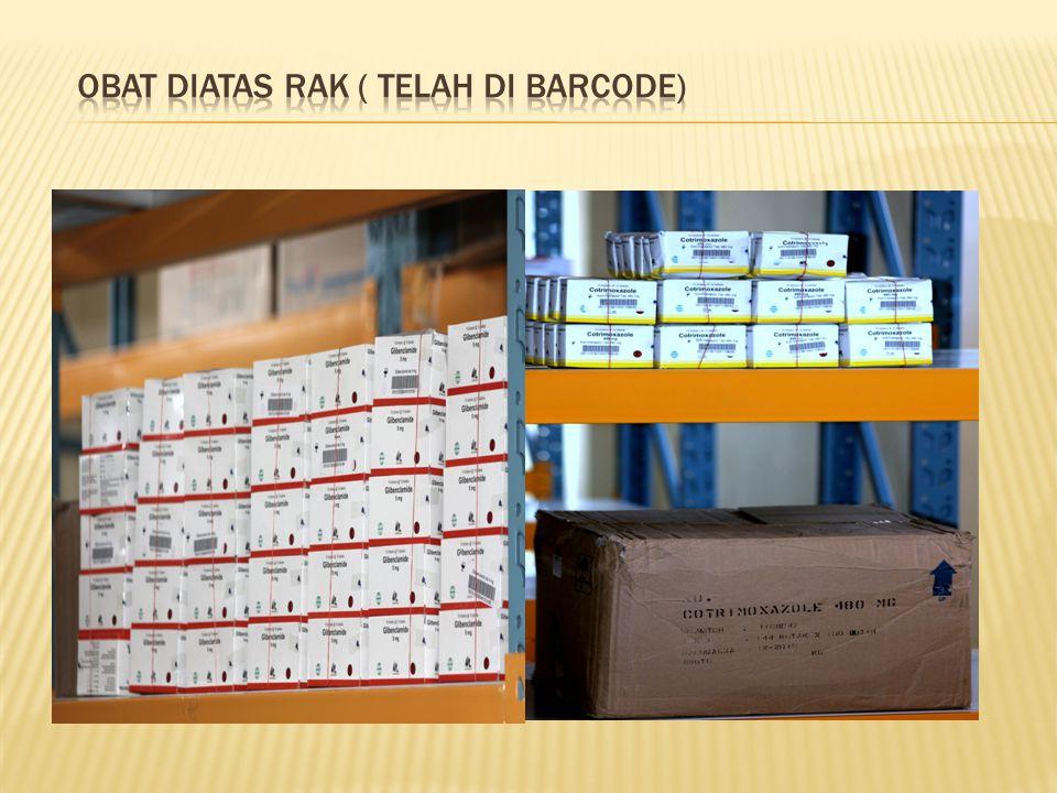Obat diatas Rak ( telah di barcode)