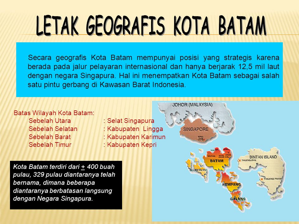 LETAK GEOGRAFIS KOTA BATAM