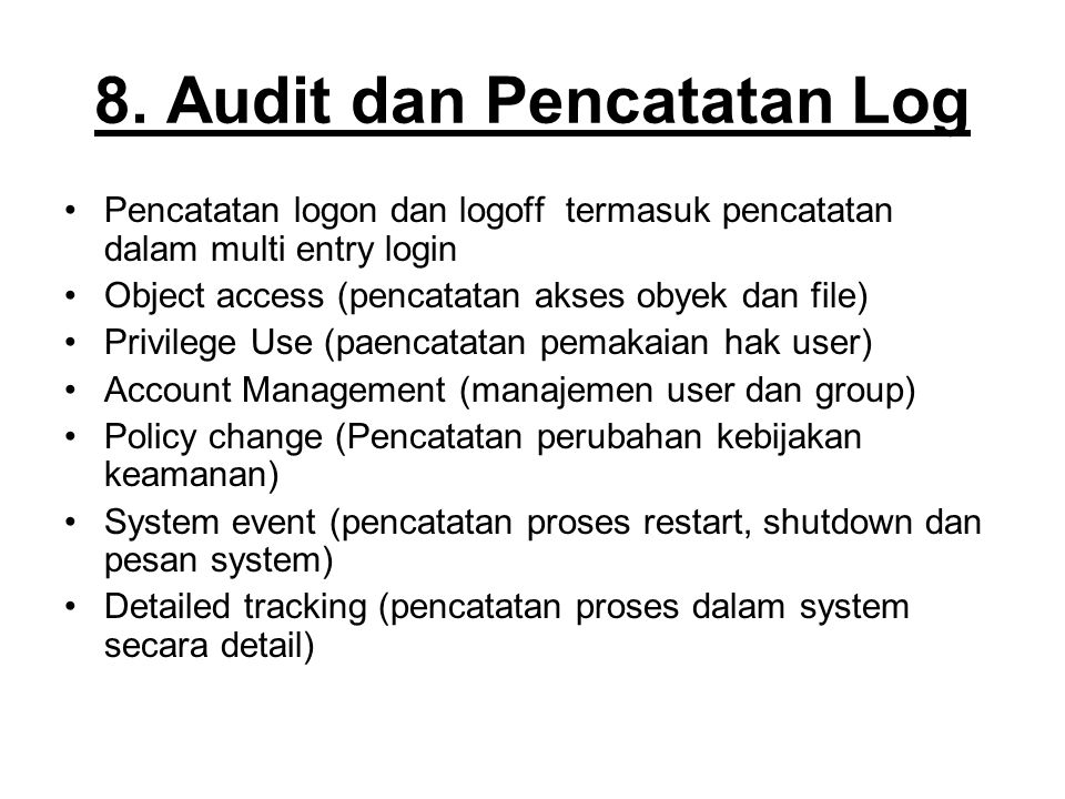 8. Audit dan Pencatatan Log