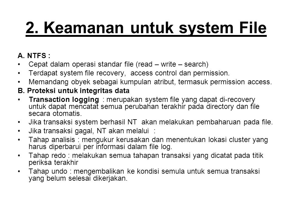 2. Keamanan untuk system File