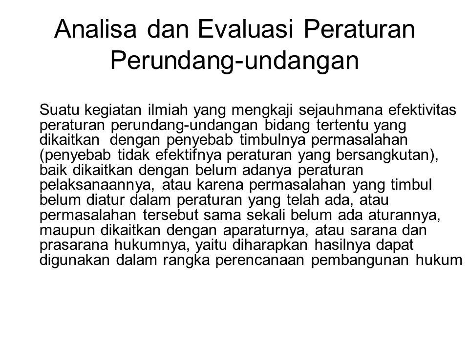 Analisa dan Evaluasi Peraturan Perundang-undangan