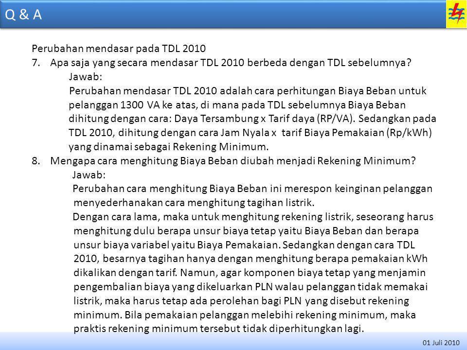 Q & A Perubahan mendasar pada TDL 2010
