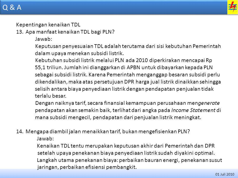 Q & A Kepentingan kenaikan TDL Apa manfaat kenaikan TDL bagi PLN