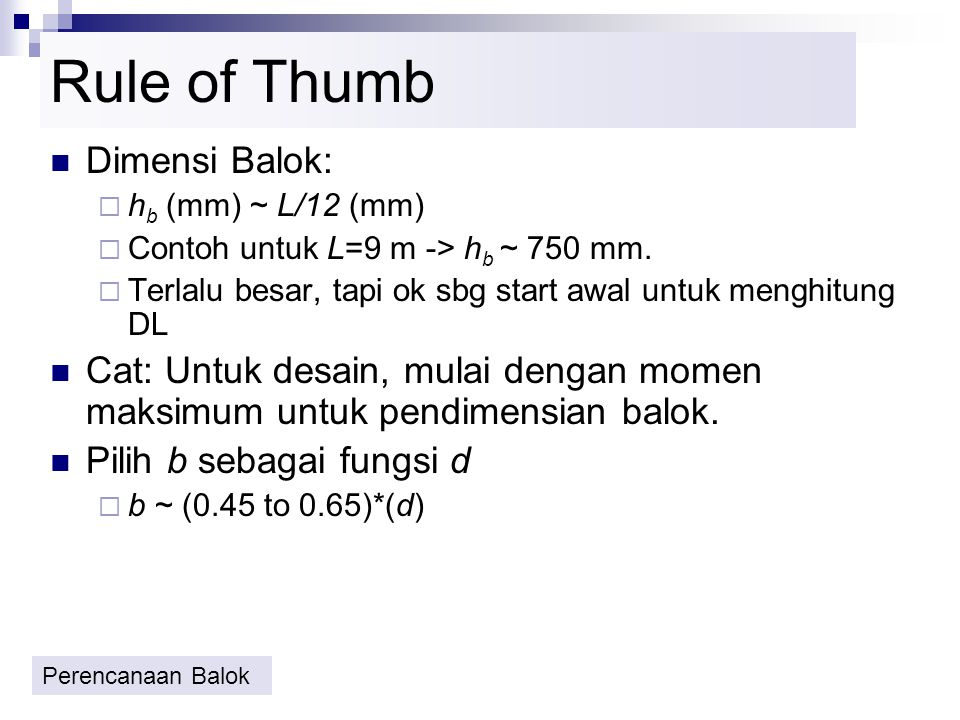 Rule of Thumb Dimensi Balok: