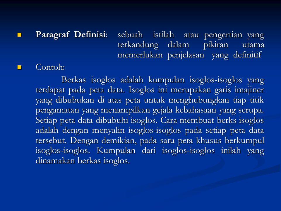 Paragraf Definisi: sebuah istilah atau pengertian yang