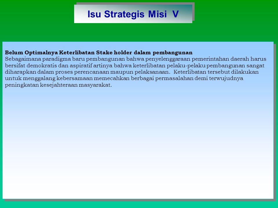 Isu Strategis Misi V