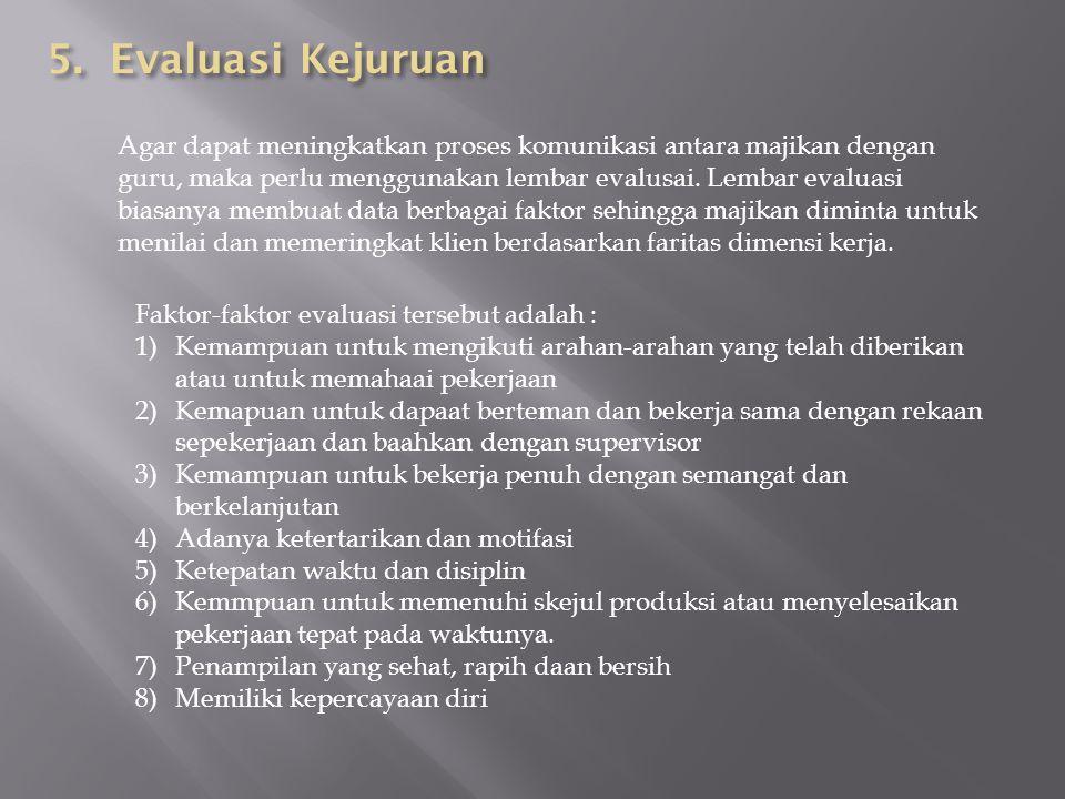 5. Evaluasi Kejuruan
