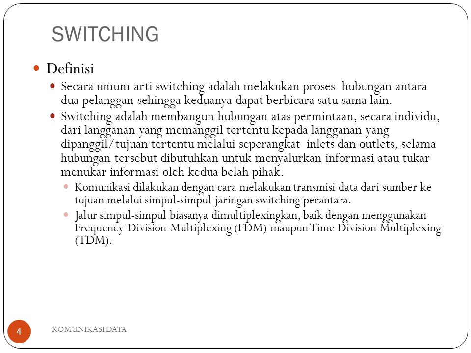 SWITCHING Definisi.
