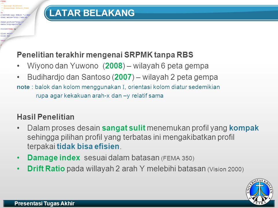 LATAR BELAKANG Penelitian terakhir mengenai SRPMK tanpa RBS
