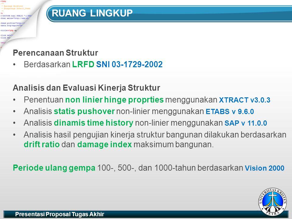 RUANG LINGKUP Perencanaan Struktur Berdasarkan LRFD SNI 03-1729-2002