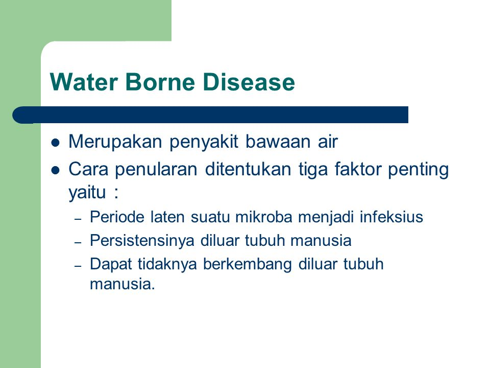 Water Borne Disease Merupakan penyakit bawaan air
