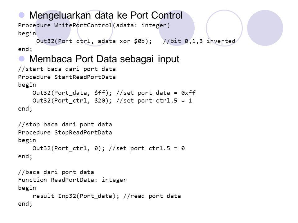 Mengeluarkan data ke Port Control