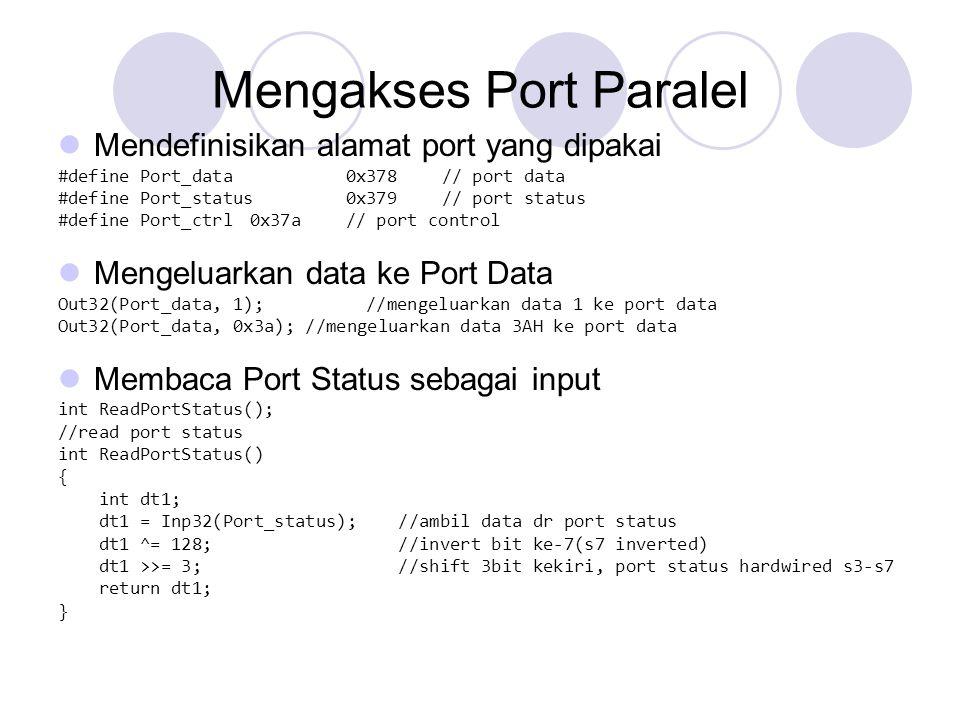 Mengakses Port Paralel
