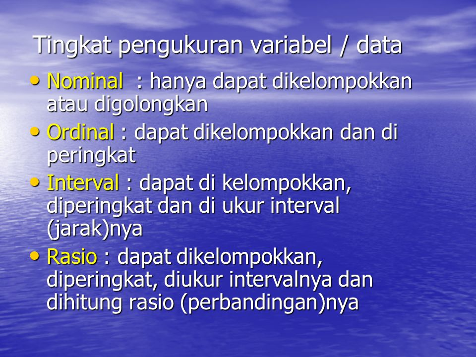 Tingkat pengukuran variabel / data