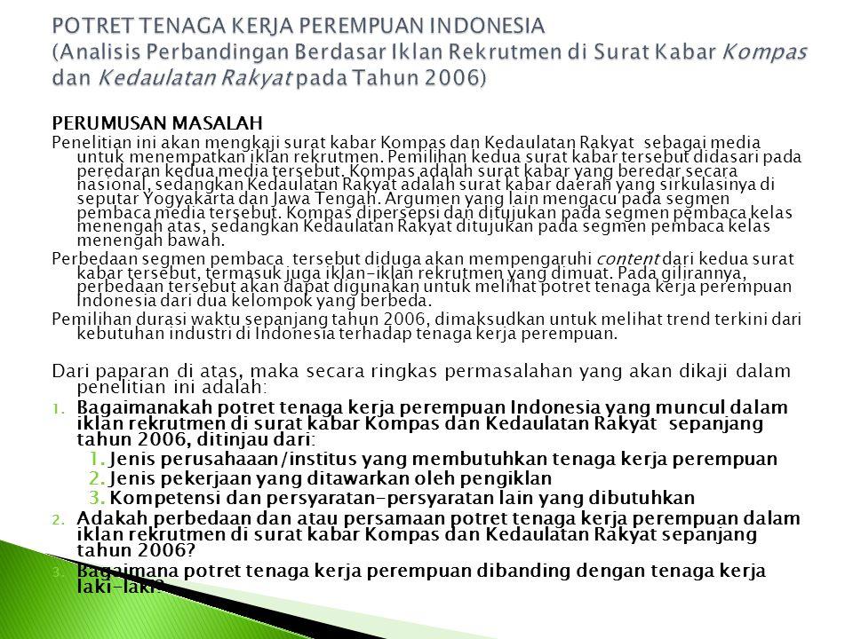 POTRET TENAGA KERJA PEREMPUAN INDONESIA (Analisis Perbandingan Berdasar Iklan Rekrutmen di Surat Kabar Kompas dan Kedaulatan Rakyat pada Tahun 2006)